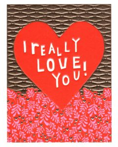 Greeting Card - I Really Love You