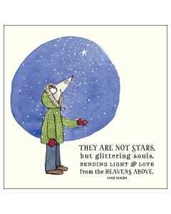 They are not stars, but glittering souls...... card