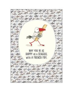 """May you be as happy as a seagull with a french fry"" BIG Card"