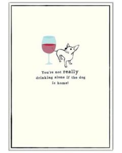 Greeting card - Not drinking alone...