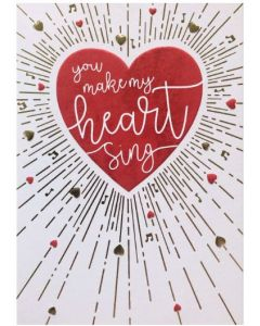 Greeting Card - You Make My Heart Sing
