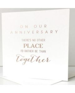 Our Anniversary - 'There's no other place...'
