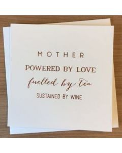 Mother - 'Powered by love...' Card