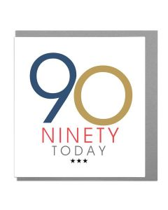 AGE 90 - 'Ninety Today'