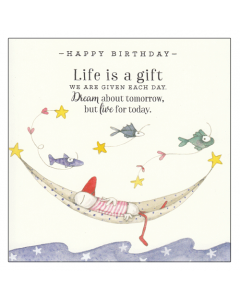 Birthday Card - Life is a Gift