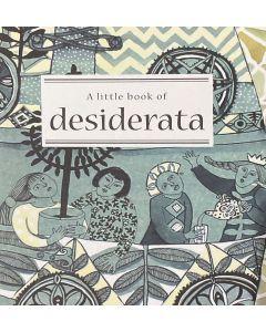 A Little Book of DESIDERATA