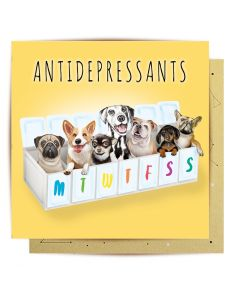 Greeting Card - Antidepressant Dogs