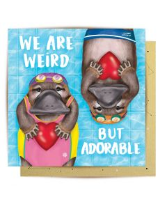 Greeting Card - We Are Weird But Adorable