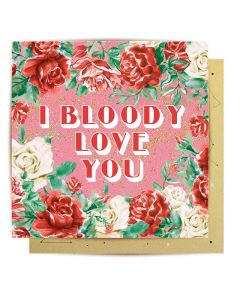 Greeting Card - I Bloody Love You