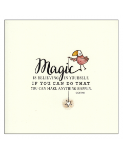 'Magic is Believing in Yourself...' Card