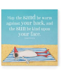 Magnet - May the sand be warm against your back......