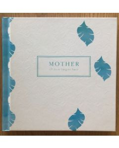 'Mother - all love begins here' hardcover book