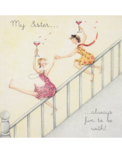 'My Sister... Always Fun to Be With!' Card