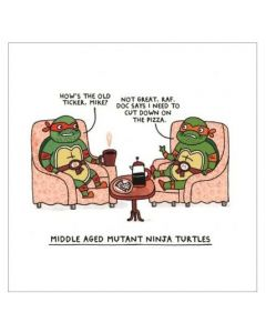 Middle Aged Ninja Turtles