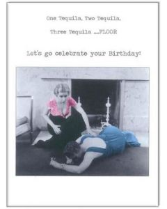 Birthday - One Tequila, Two Tequila
