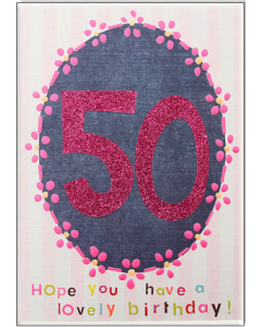 '50 Hope You Have a Lovely Birthday!' Card