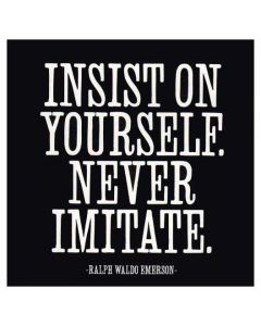 Insist On Yourself Quotable Card
