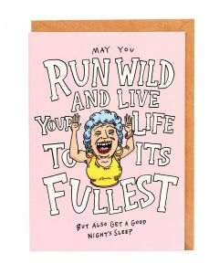 Run Wild And Live Your Life To Its Fullest Card