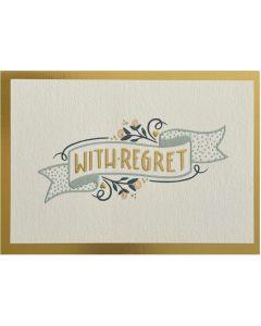 Regret card - 'With Regret' on banner