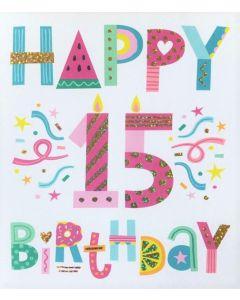 AGE 15 Card - Enjoy Your 15th Birthday