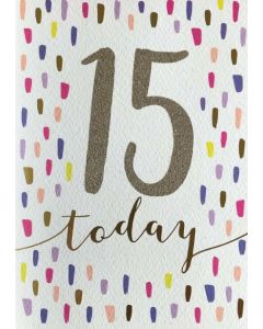 AGE 15 - Colourful dashes '15 today'