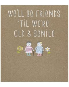 Greeting card - 'We'll be friends...'