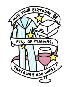 Birthday Card - PJs, Takeaway & Wine