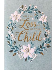Loss of your Child SYMPATHY