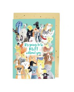 BIG Card - Farewell Dogs '...ruff without you'