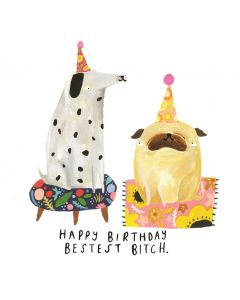 Birthday Card - Bestest Bitch