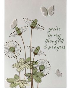 You're in My Thoughts & Prayers - Flowers & Butterflies