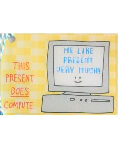 Gift Tag - Present DOES Compute
