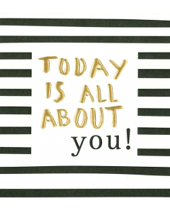 'Today is All About You!' Card