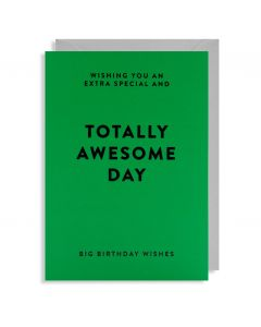 BIRTHDAY - 'Totally Awesome Day' card