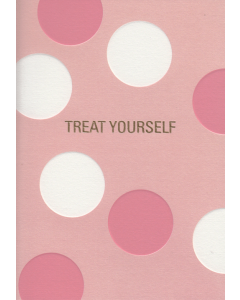 'Treat Yourself' Card