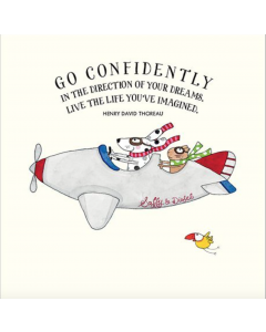 'Go Confidently in the Direction of Your Dreams...' Card