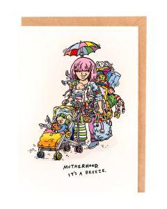 Greeting Card - Motherhood is a Breeze