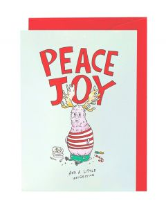 Peace Joy and a little indigestion
