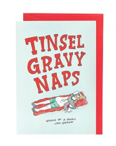 Tinsel Gravy Naps