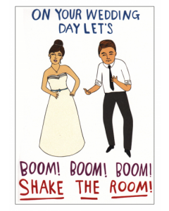 'Boom! Boom! Boom! Shake the Room!' Card