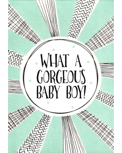 'What a Gorgeous Baby Boy!' Card