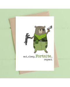 Greeting Card - Eat, Sleep, Fortnite