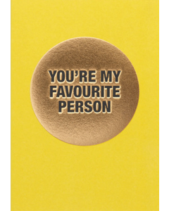 Greeting Card - My Favourite Person