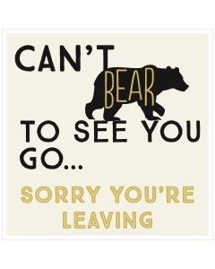 BIG Card - Sorry You're Leaving (Bear)
