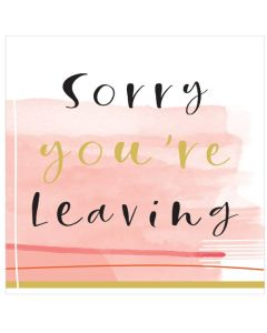 BIG Card - Sorry You're Leaving (Pink)