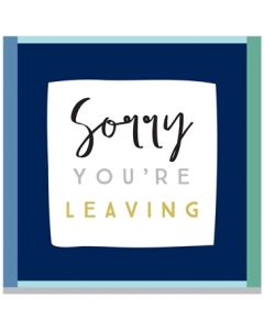 BIG Card - Sorry You're Leaving (Blue)